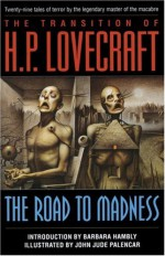 The Road to Madness - H.P. Lovecraft, Barbara Hambly