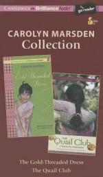 Carolyn Marsden Series - Carolyn Marsden, Amy Rubinate