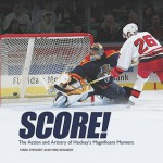 Score!: The Action and Artistry of Hockey's Magnificent Moment (Junior Library Guild Selection (Millbrook Press)) - Mark Stewart, Mike Kennedy