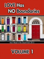 Love Has No Boundaries Anthology: Volume 1 - Ann Anderson, Keira Andrews, Tam Ames, Sara Alva, Vicktor Alexander, Kyle Adams, Elin Austen, Kim Alan, Hennessee Andrews, Lexi Ander, C. J. Anthony, Lacie J. Archer