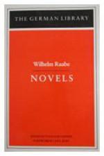 Novels: Wilhelm Raabe - Wilhelm Raabe, Volkmar Sander, John E. Woods, Barker Fairley