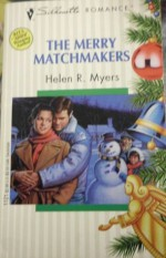 Merry Matchmakers - Helen R. Myers