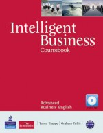 Intelligent Business. Advanced Level - Tonya Trappe