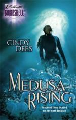 Medusa Rising - Cindy Dees