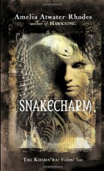Snakecharm - Amelia Atwater-Rhodes