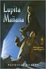 Lupita Manana - Lucas Guttentag, Patricia Beatty