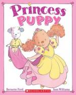 Princess Puppy - Bernette Ford, Sam Williams
