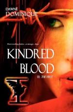 Kindred Blood - Dawné Dominique