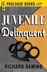 Juvenile Delinquent - Richard Deming