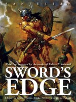 Sword's Edge: Paintings Inspired by the Works of Robert E. Howard - Manuel Sanjulian, Arnie Fenner, Cathy Fenner