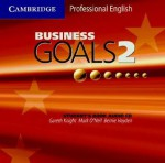 Business Goals 2 Audio CD - Gareth Knight, Mark O'Neil, Bernie Hayden