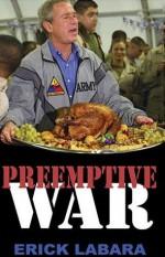 Preemptive War - Erick Labara, James Clark, Christopher Bellamy, Richard Holmes