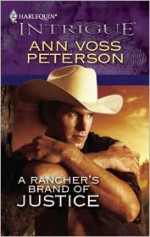 A Rancher's Brand of Justice - Ann Voss Peterson