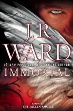 Immortal - J.R. Ward