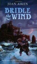 Bridle the Wind - Joan Aiken