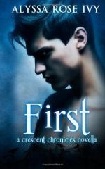 First - Alyssa Rose Ivy