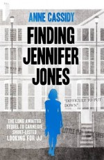 Finding Jennifer Jones by Anne Cassidy (2014) Paperback - Anne Cassidy