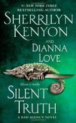 Silent Truth - Sherrilyn Kenyon, Dianna Love