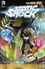 Static Shock, Vol. 1: Supercharged - Scott McDaniel, John Rozum, Chris Brunner