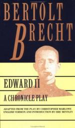Edward II - Bertolt Brecht, Eric Bentley