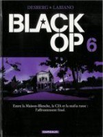 Black Op, Tome #6 - Stephen Desberg, Hugues Labiano, Jean-Jacques Chagnaud
