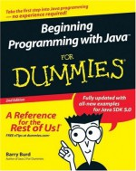 Beginning Programming with Java For Dummies - Barry Burd, S. Hayes