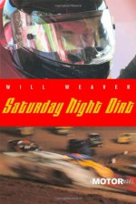 Saturday Night Dirt - Will Weaver