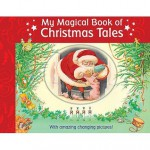 My Magical Book of Christmas Tales. Illustrated by Susanna Lockheart - Susanna Lockheart