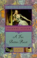 A Far Better Rest - Susanne Alleyn