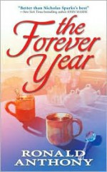 The Forever Year - Ronald Anthony, Lou Aronica