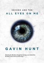 Second and Ten - All Eyes On Me - Gavin Hunt