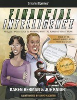 Financial Intelligence from SmarterComics - Karen Berman, Joe Knight, Dave Wachter