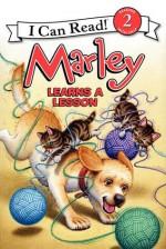Marley: Marley Learns a Lesson - John Grogan, Richard Cowdrey