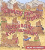 Sunning Sea Lions: Discovering Even Numbers - Amanda Doering Tourville