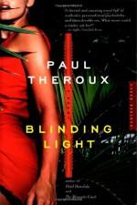 Blinding Light - Paul Theroux