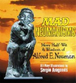 Mad: Neumanisms - Ultimate Collector's Package - Sergio Aragonés