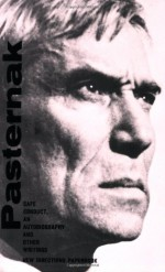 Safe Conduct: An Autobiography and Other Writings - Boris Pasternak, B. Deutsch