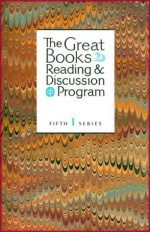 Great Books Reading & Discussion Program - Complete Fifth Series (Fifth Series, Volumes 1, 2, 3) - Anonymous Anonymous, Plato, Sophocles, Gustave Flaubert, Aristotle, Johann Wolfgang von Goethe, Sigmund Freud, Immanuel Kant, David Hume