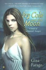 Ivy Cole and the Moon - Gina Farago
