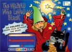 The Wizard Who Loved Black (Magic Color Slide) - Nora Gaydos, Marcelo Elizalde
