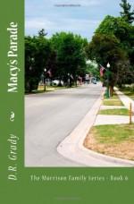 Macy's Parade (The Morrison Family Series, #6) - D.R. Grady