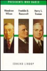 Wilson/Roosevelt/Harry Truman - Edmund Lindop