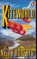 Kiteworld - Keith Roberts