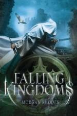 Falling Kingdoms - Morgan Rhodes, Michelle Rowen