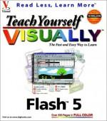 Teach Yourself Visually Flash 5 - Sherry Willard Kinkoph Gunter