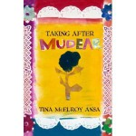 Taking After Mudear - Tina McElroy Ansa