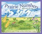 Prairie Numbers: An Illinois Number Book - Kathy-Jo Wargin