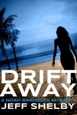 Drift Away - Jeff Shelby