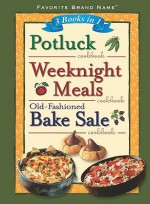 3 Books in 1: Potluck/Weeknight Meals/Old-Fashioned Bake Sale Cookbook - Publications International Ltd.