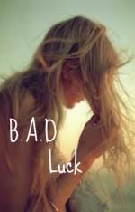 B.A.D. Luck - Caitlin Moran